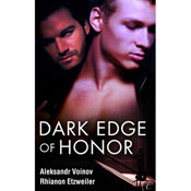 Dark Edge of Honor (Unabridged) Audiobook, by Aleksandr Voinov