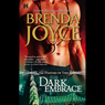 Dark Embrace (Unabridged) Audiobook, by Brenda Joyce