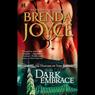 Dark Embrace (Unabridged), by Brenda Joyce