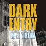Dark Entry: Kit Marlowe Series (Unabridged), by M. J. Trow