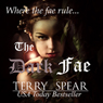 The Dark Fae: The World of Fae, Book 1 (Unabridged) Audiobook, by Terry Spear