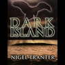 Dark Island Audiobook, by Nigel Tranter