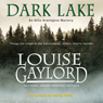 Dark Lake: An Allie Armington Mystery, Book 4 (Unabridged) Audiobook, by Louise Gaylord