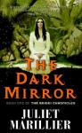 The Dark Mirror: Bridei Trilogy #1 (Unabridged) Audiobook, by Juliet Marillier