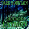 Dark Mountain (Unabridged) Audiobook, by Richard Laymon