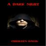 A Dark Night (Unabridged), by Christen Davis