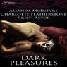 Dark Pleasures (Unabridged), by Amanda McIntyre