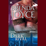 Dark Rival (Unabridged) Audiobook, by Brenda Joyce