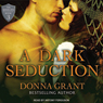 A Dark Seduction: Shields, Book 3 (Unabridged) Audiobook, by Donna Grant
