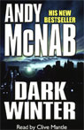 Dark Winter (Unabridged), by Andy McNab
