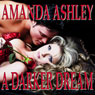 A Darker Dream (Love Spell Romance) (Unabridged) Audiobook, by Amanda Ashley