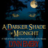 A Darker Shade of Midnight (Unabridged) Audiobook, by Lynn Emery