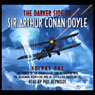 The Darker Side Of Sir Arthur Conan Doyle - Volume 1 (Unabridged) Audiobook, by Arthur Conan Doyle