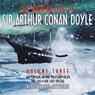 The Darker Side of Sir Arthur Conan Doyle: Volume 3 (Unabridged) Audiobook, by Sir Arthur Conan Doyle