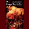 The Darkest Night: Lords of the Underworld, Book 1 (Unabridged), by Gena Showalter