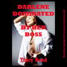 Darlene Dominated by Her Boss: A First BDSM Erotica Story: Learning to Submit (Unabridged) Audiobook, by Tracy Bond