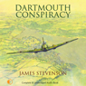 Dartmouth Conspiracy (Unabridged) Audiobook, by James Stevenson