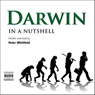 Darwin  -  In a Nutshell (Unabridged) Audiobook, by Peter Whitfield