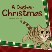 A Dasher Christmas (Unabridged), by Clarkie Brown