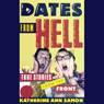 Dates from Hell: True Stories from the Front (Unabridged) Audiobook, by Katherine Ann Samon