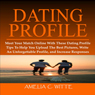 Dating Profile: Meet Your Match Online with these Dating Profile Tips to Help You Upload the Best Pictures, Write an Unforgettable Profile, and Increase Responses (Unabridged) Audiobook, by Amelia C. Witte