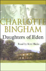 Daughters of Eden (Unabridged) Audiobook, by Charlotte Bingham