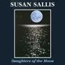 Daughters of the Moon (Unabridged), by Susan Sallis