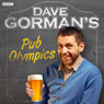 Dave Gormans Pub Olympics Audiobook, by Dave Gorman