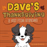 Daves Thanksgiving: A Visit from Grandma (Unabridged), by Linda Konecny