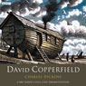 David Copperfield (Dramatised) Audiobook, by Charles Dickens