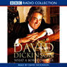 David Dickinson: The Duke - What a Bobby Dazzler (Unabridged), by David Dickinson