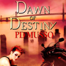 Dawn of Destiny: The Hunters, Book 1 (Unabridged) Audiobook, by P. D. Musso