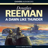 A Dawn Like Thunder (Unabridged), by Douglas Reeman