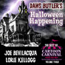 Daws Butlers Halloween Happening: The Best of Cartoon Carnival, Volume 3 Audiobook, by Joe Bevilacqua