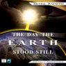 The Day the Earth Stood Still (Dramatized) (Unabridged) Audiobook, by Harry Bates