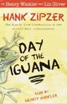 Day of the Iguana: Hank Zipzer, The Mostly True Confessions of the Worlds Best Underachiever (Unabridged) Audiobook, by Henry Winkler