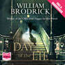 The Day of the Lie: Father Anslem Series, Book 4 (Unabridged), by William Brodrick