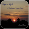 Day & Night: A Collection of Nature Poetry (Unabridged) Audiobook, by Janis I. Monroe
