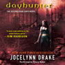 Dayhunter: Dark Days, Book 2 (Unabridged), by Jocelynn Drake
