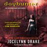 Dayhunter: Dark Days, Book 2 (Unabridged), by Jocelynn Drake