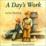 A Days Work (Unabridged), by Eve Bunting