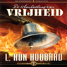 De Aantasting Van Vrijheid (The Deterioration of Liberty) (Dutch Edition) (Unabridged) Audiobook, by L. Ron Hubbard
