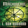 De Machinerie Van Het Verstand (The Machinery of the Mind) (Dutch Edition) (Unabridged) Audiobook, by L. Ron Hubbard