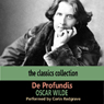 De Profundis Audiobook, by Oscar Wilde