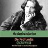 De Profundis, by Oscar Wilde