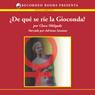 De que se rie la Gioconda? (Texto Completo) (Unabridged), by Clara Obligado