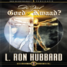 De Ziel: Goed of Kwaad? (The Soul: Good or Evil?) (Dutch Edition) (Unabridged) Audiobook, by L. Ron Hubbard