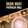 Dead Beat (Unabridged) Audiobook, by Patricia Hall