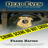 Dead Even: River City Anthology (Unabridged) Audiobook, by Frank Zafiro