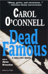 Dead Famous: A Mallory Novel (Unabridged), by Carol O'Connell